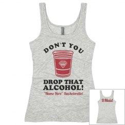 Drop That Alcohol BMaid