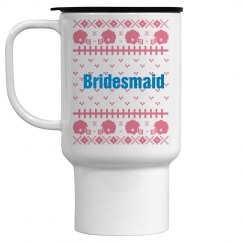Bridesmaid Travel Mug Xma