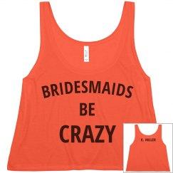 Bridesmaids Get Crazy