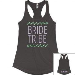 Trendy Custom Bride Tribe
