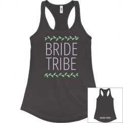 Trendy Custom Bride Tribe