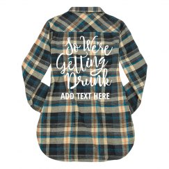 Getting Drunk Bachelorette Plaid