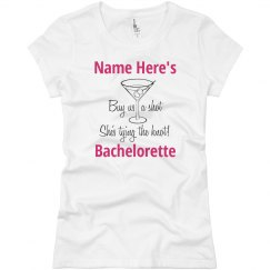 Custom Buy A Shot Bachelorette