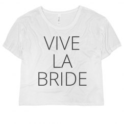 Long Live The Bride!