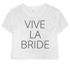 Long Live The Bride!