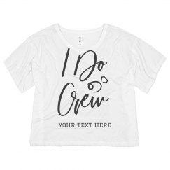 I Do Crew Bachelorette Crop