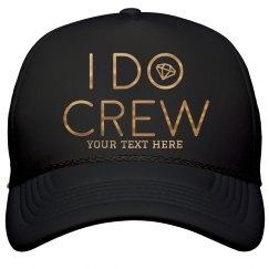 Custom Metallic I Do Crew Hat