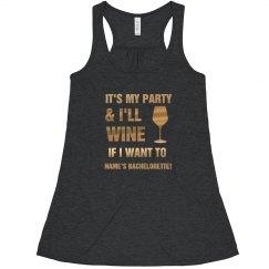 Metallic I'll Wine Bachelorette