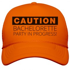 Caution Bachelorette!