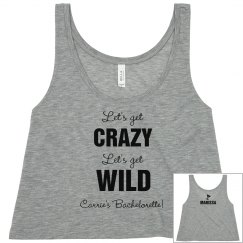 Wild Bachelorette w/Back