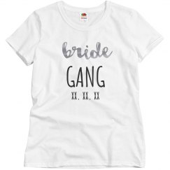 Bride Gang Custom Date Metallic