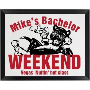 Bachelor Weekend Plaque