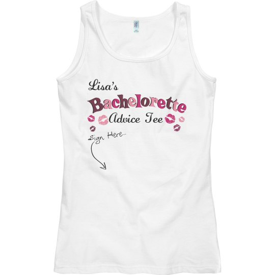 Bachelorette Advice Tee