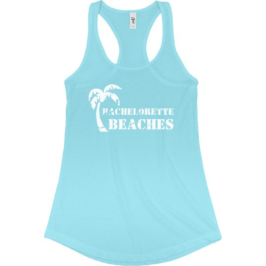 Bachelorette Beaches