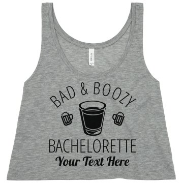 Bad And Boozy Bachelorette
