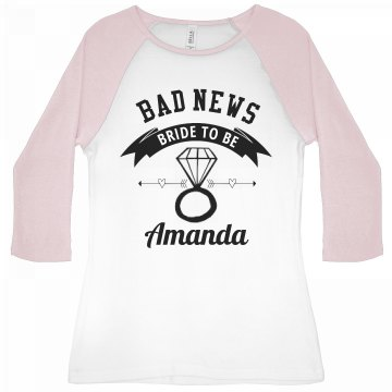 Bad News Bride To Be