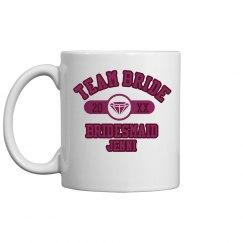 Team Bride Mug