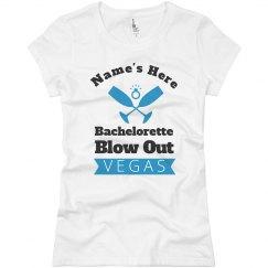 Bachelorette Blow Out