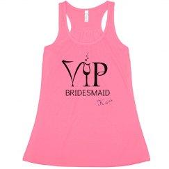 VIP Bridesmaid