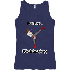 But First....Kickboxing