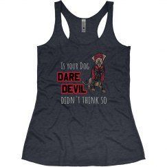 Is your dog DareDevil?