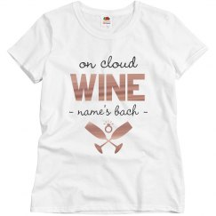 On Cloud Wine Custom Bachelorette