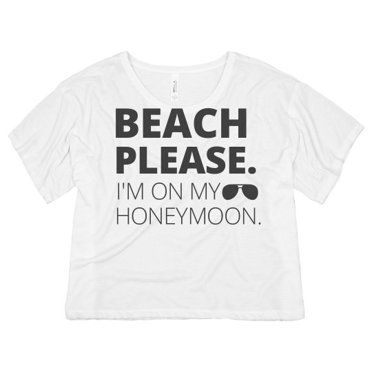 Beach Please Honeymoon