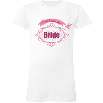 Beautiful Bride Tee