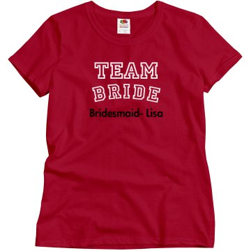 Beautiful Tshirt for Team Bride