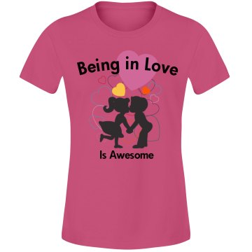 Being In Love Is Awesome