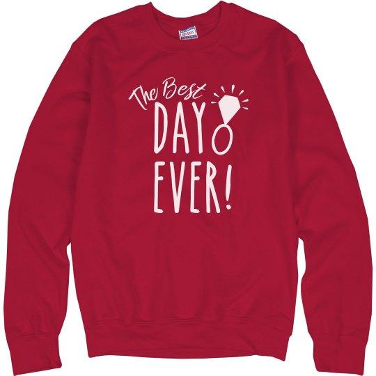 Best Day Ever Tank Sweatshirt