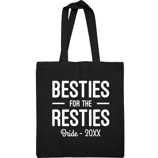 Besties For The Resties Bride Tote