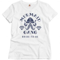 Trendy Bride To Be Mermaid Gang Matching Shirts