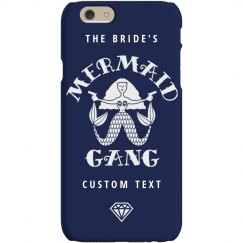The Bride's Mermaid Gang Party Custom Phone Case Gift