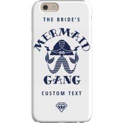 The Bride's Mermaid Gang Bride Custom iPhone Case