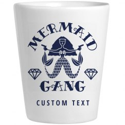 Mermaid Gang Shot Glass Nautical Custom Gifts