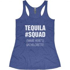 Tequilia Squad Bachelorette