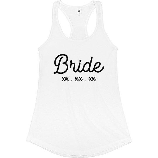Bride Custom Date Bachelorette Tank