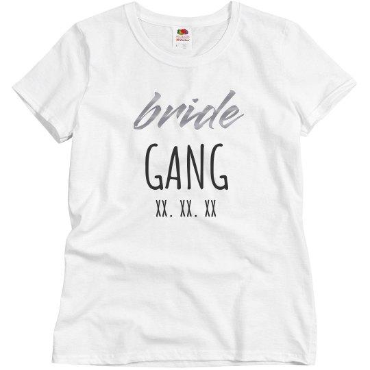 Bride Gang Custom Date Metallic