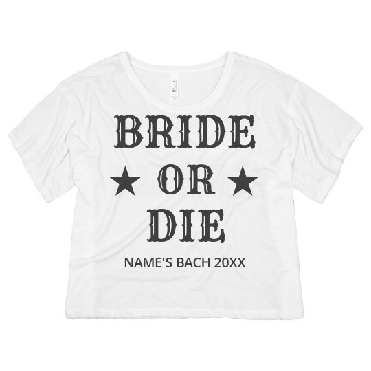 Bride or Die Bachelorette