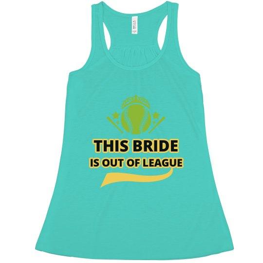 Bride Out of League