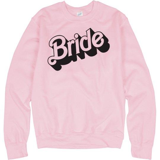 Bride Parody Sweatshirt in a 3D Font