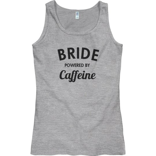 Bride powered by caffeine