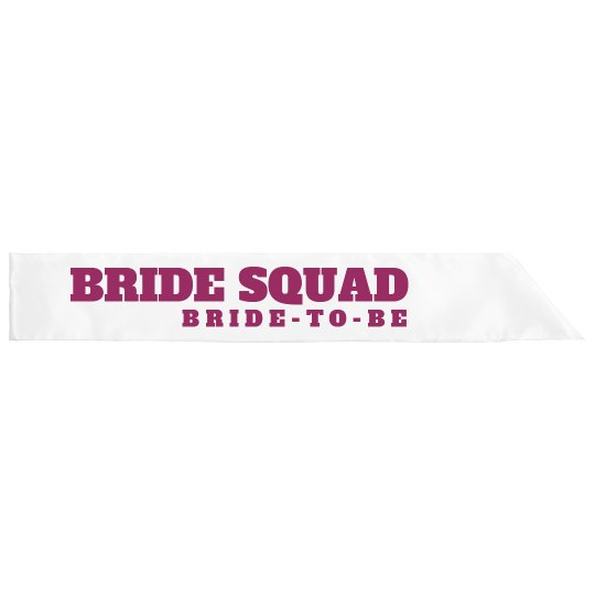 Bride Squad Sash Bride To Be