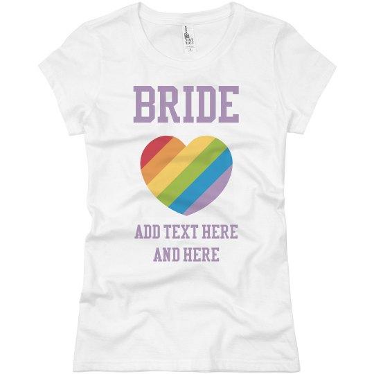 Bride Tee With Rainbow Heart