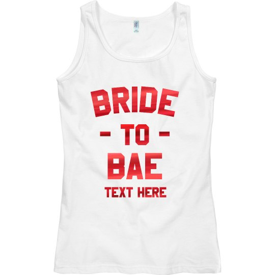 Bride to Bae Custom Metallic