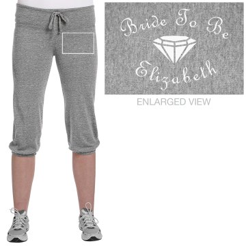 Bride To Be Capri Sweats