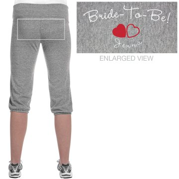 Bride To Be Capris