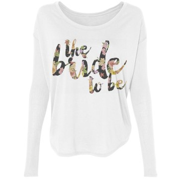 Bride to be Fashion Tee