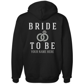 Bride To Be Hoodie